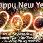 Happy New Year 2020 Wishes For Friends, Family, Love Ones & Everyone